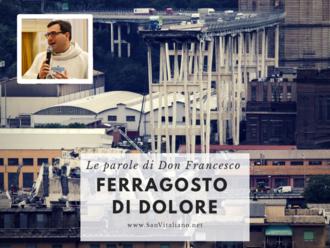 Ferragosto di dolore: le parole di Don Francesco Stanzione, parroco di San Vitaliano