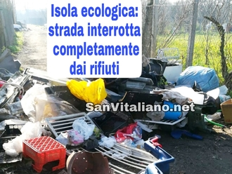 San Vitaliano, strada interrotta dai rifiuti: individuato il responsabile... e voi gia