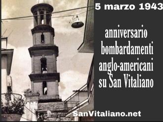 5 marzo 1943, i bombardamenti su San Vitaliano : una pagina nera della nostra comunità