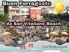 Buon Ferragosto da San Vitaliano Beach!