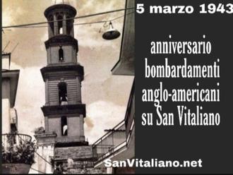 5 marzo 1943, i bombardamenti su San Vitaliano : il ricordo da non dimenticare perla nostra comunità