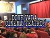 In quale comune svolgi prevalentemente le seguenti attività: Cinema/Teatro?